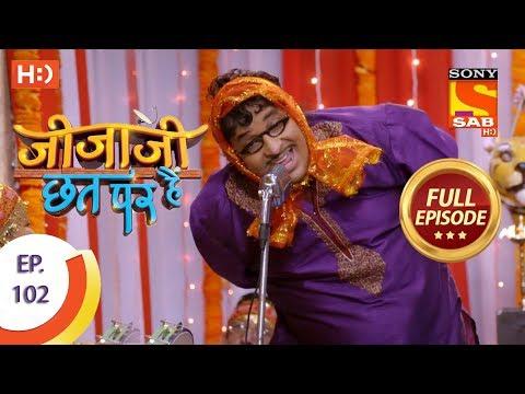Jijaji Chhat Per Hai - Ep 102 - Full Episode - 30th May, 2018