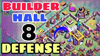 BUILDER HALL 8 DEFENSE BASE LAYOUT w/PROOF | BH8 BEST DEFENSE BASE 2018 | Clash of Clans