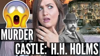 THE MURDER CASTLE! AMERICAS FIRST SERIAL KILLER- H.H. HOLMS