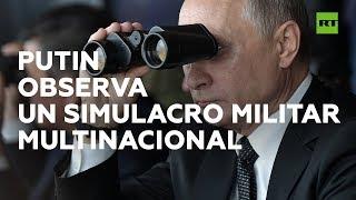 Vladímir Putin observa un gran simulacro militar multinacional
