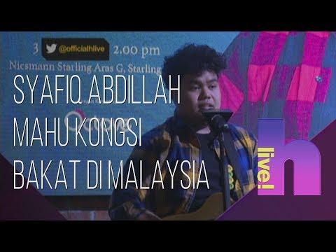 Free Download H Live!: Syafiq Abdillah Mahu Kongsi Bakat Di Malaysia Mp3 dan Mp4