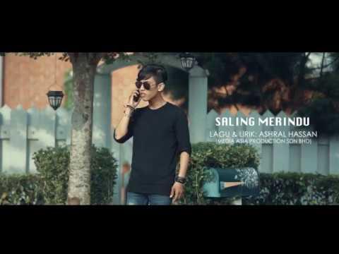 Ashral Hassan - Saling Merindu