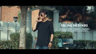 Ashral Hassan - Saling Merindu (Official Music Video)