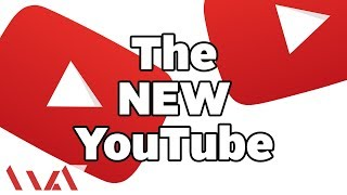 The New YouTube - 2017