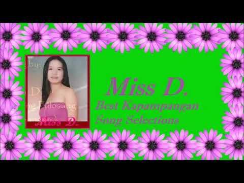 11 Miss D Best Kapampangan Song Selections