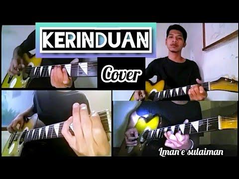 Kerinduan - Roma Irama Feat Rita Sugiarto - Cover By. Lman E Sulaiman