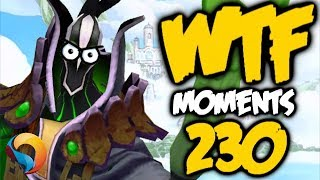 Dota 2 WTF Moments #230