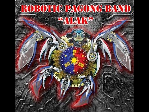ALAK by ROBOTIC PAGONG BAND