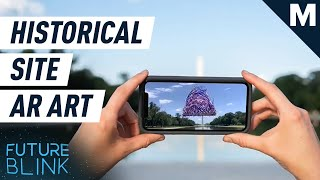 View Historic Landmarks With This Augmented Reality Art App | Future Blink