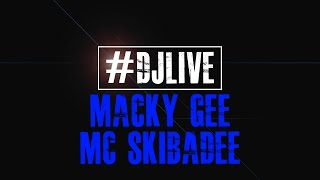 DJLIVE S01E14 - Macky Gee & MC Skibadee 60 minute Live set | #djlive