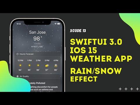 SwiftUI 3.0 - iOS 15 Weather App Rain/Snow Animation Effect - WWDC 2021 - Xcode 13