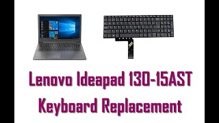 Lenovo Ideapad 130 15AST Laptop Keyboard Replacement