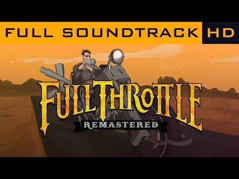 Full Throttle Remastered - Full Soundtrack OST [HD]