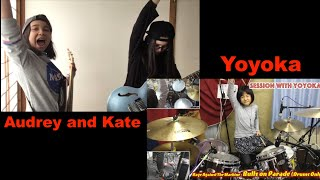 Audrey & Kate with Yoyoka  Bulls On Parade  Rage Against the Machine  COVER!