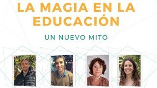 La Magia en la educación: un nuevo Mito