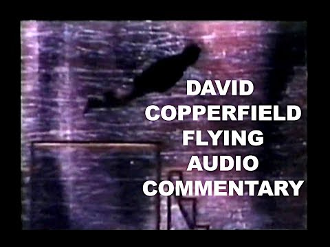 """I asked Christopher Reeve how to fly.""- David Copperfield Flying Audio Commentary HD 2018 Mp3"