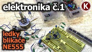 Elektronika č.1 - Ledky, Odpory, Blikače, NE555