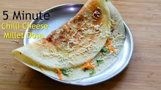 Breakfast In 5 Minutes - Cheese Dosa Recipe - Healthy Millet Dosa For Weight Loss - Skinny Recipes