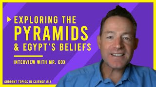Temple of Destiny! EXPLORING the Pyramids and EGYPTIAN Beliefs | Interview with Gavin Cox from CMI