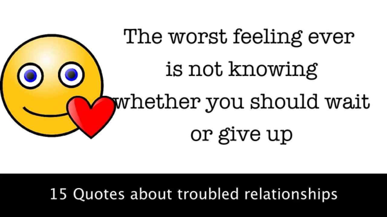 15 Quotes about troubled relationships