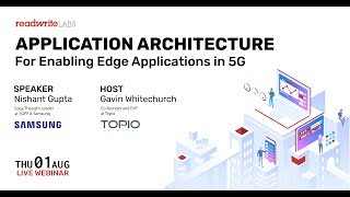 Application Architecture for Enabling Edge Applications in 5G