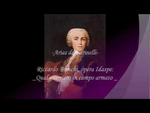 Farinelli, Riccardo Broschi ópera Idaspe: Qual guerriero in campo armato.