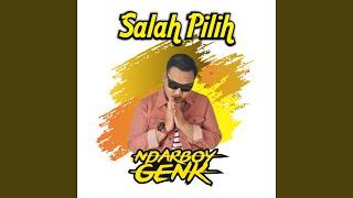 Download lagu Salah Pilih
