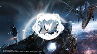 Alan Walker - All Falls Down (LUM!X Remix)
