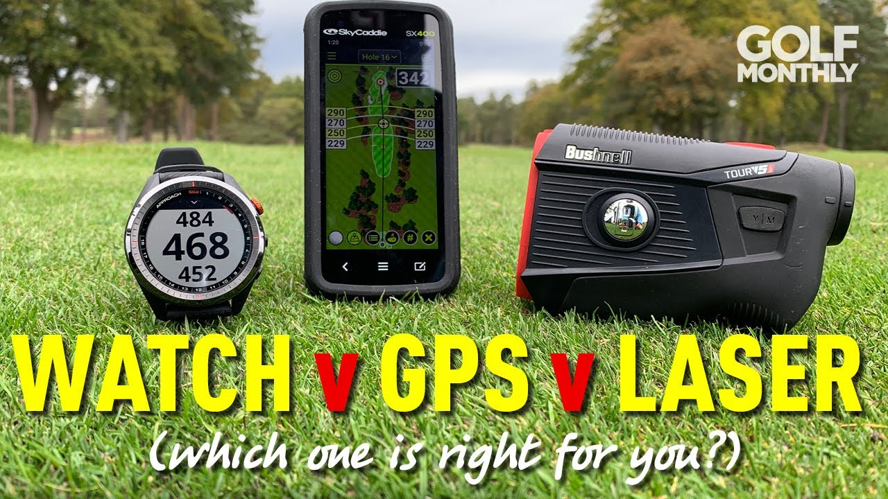 WATCH v GPS v LASER - WHICH IS BEST FOR YOU?