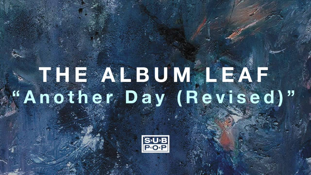 the-album-leaf-another-day-revised-sub-pop