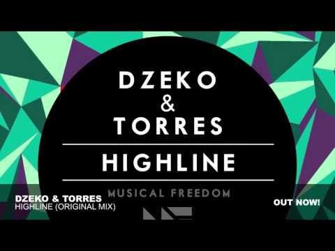 Dzeko & Torres - Highline (Original Mix)