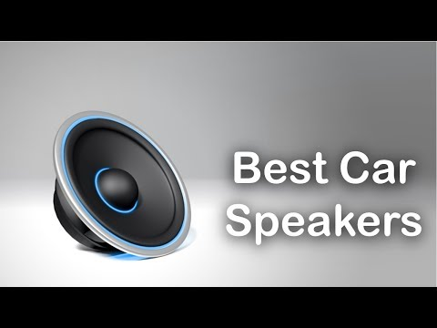 Best Car Speakers - Best Car Audio Speakers 2017