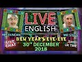 Learn English live and direct as we say goodbye to 2018 - Join in with the chat with steve & Duncan