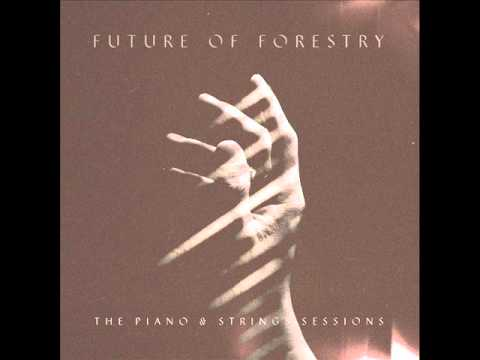 Future of forestry   The piano and strings sessions ( Full album ) 2014
