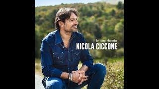 Nicola Ciccone - Le Long Chemin