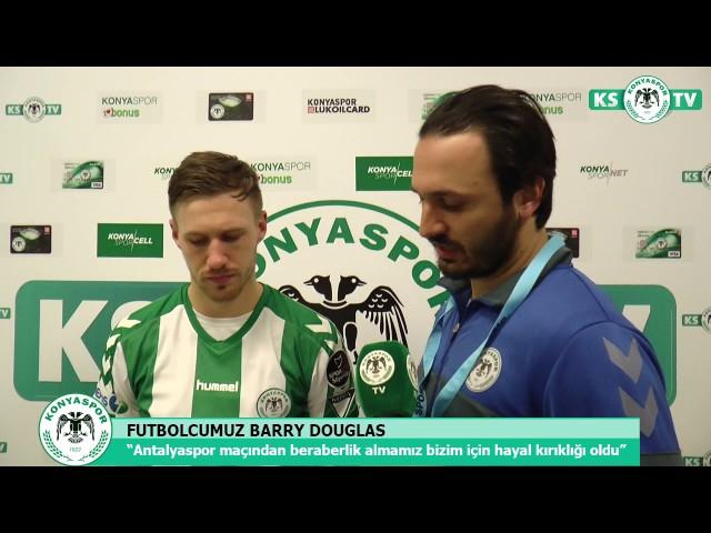 Futbolcumuz Barry Douglas'ın Antalyaspor maçı sonrası açıklamaları