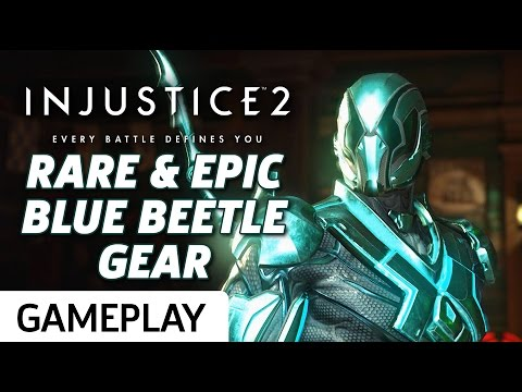 Blue Beetle's Epic Gear - Injustice 2 Beta Gameplay