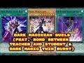 Yugioh - Dark Magician Duels (Feat. Bond Between Teacher and Student & Dark Magic Twin Burst)