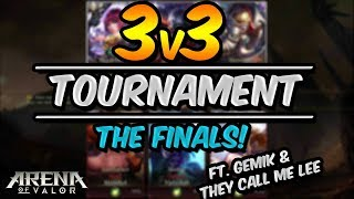 FINALS 3V3 TOURNAMENT! Ft. Gemik & They call me Lee - Arena of Valor