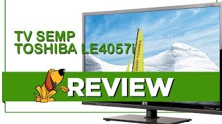 TV Semp Toshiba LE4057i - Review