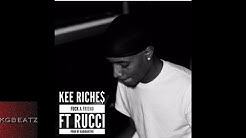 Kee Riches ft. Rucci - Fxxk A Friend [Prod. By RadioAktive] [New 2017]