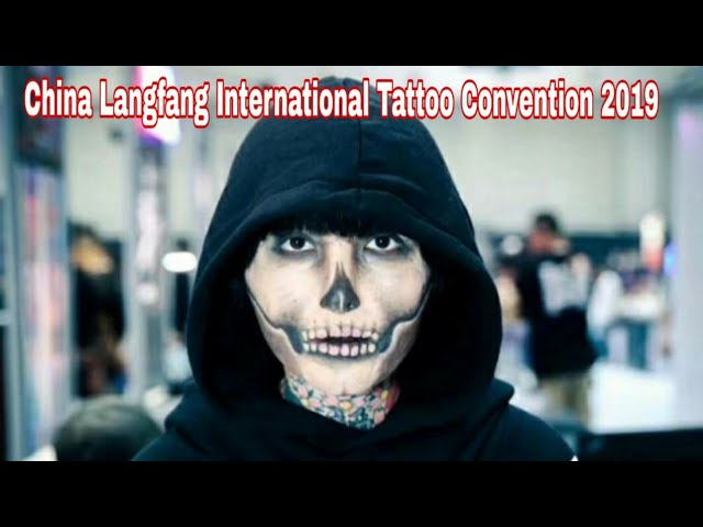 China Langfang international Tattoo Convention 2019 [ Tattoo World TV #31 ]