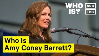 Who Is Amy Coney Barrett? Narrated By Mia Jackson | NowThis