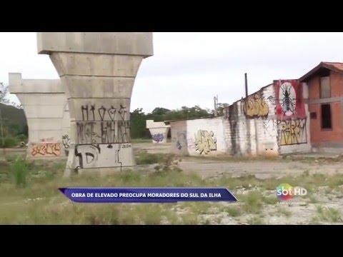 Obra de elevado preocupa moradores do Sul de Florianópolis