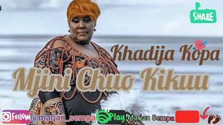 Taarab: Khadija Kopa - Mjini Chuo Kikuu . Audio