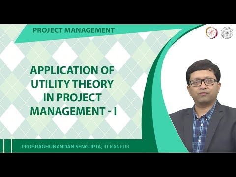 Application of Utility Theory in Project Management-I