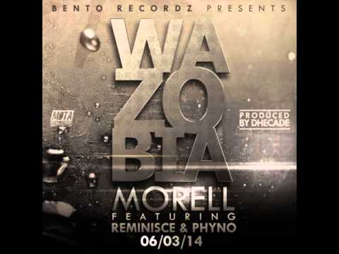 Morell - WaZoBia Ft. Reminisce and Phyno (NEW OFFICIAL 2014) thumbnail
