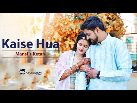 Kaise Hua | Wedding Highlight | Mansi + Ketan | K2creationstudio | Burhanpur | 2019