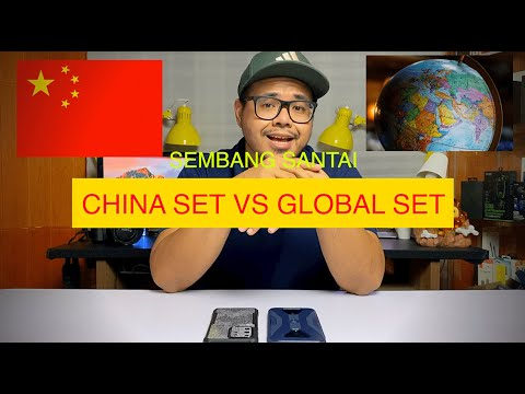 🇨🇳 CHINA SET VS GLOBAL SET 🇲🇾 - SEMBANG SANTAI 📖
