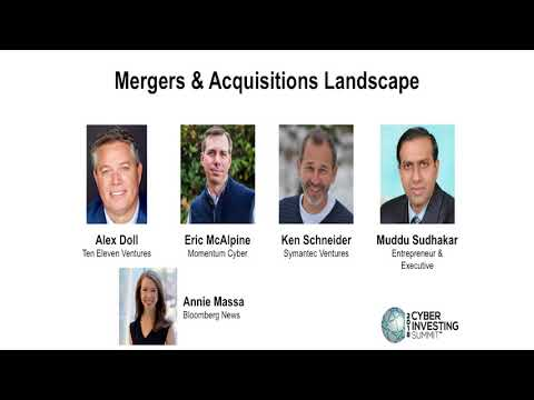 Cyber Investing Summit 2018: Mergers & Acquisitions in the Cybersecurity Sector Panel